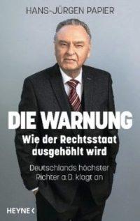 Buch Hans-Jürgen Papier. Die Warnung.
