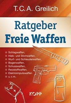 954300_greilich_ratgeber_freie_waffen