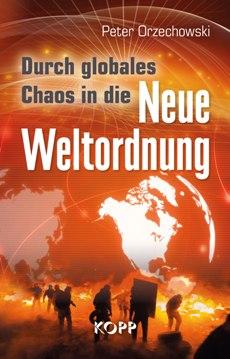 955200_orzechowski_globales_chaos_neue_weltordnung