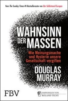 A6759976_douglas_murray_wahnsinn_der_massen_cover